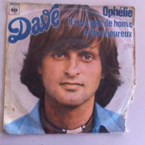 Dave ophelie Disco EM Vinil Single DE 45 rpm